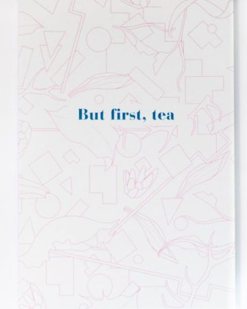 eteaket Notebook But First, Tea Limited Edition exclusive stationery