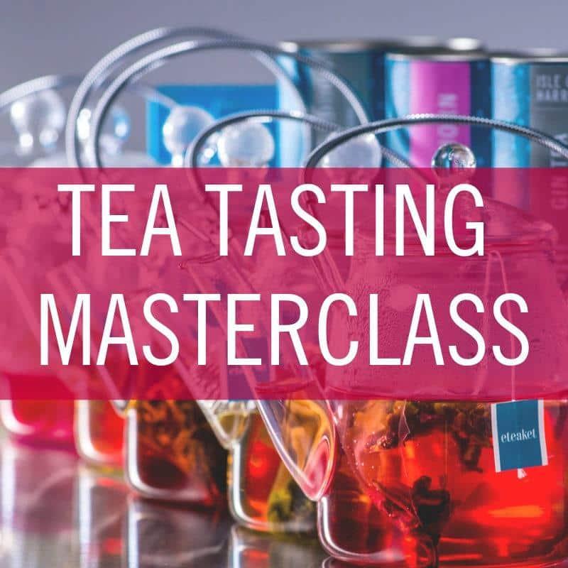 Tea Tasting Masterclass